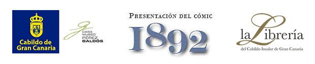 Mañana, 26 de septiembre, se presenta la edición del cómic galdosiano «1892» obra de Alberto Hernández y Antonio Becerra en la Librería del Cabildo de Gran Canaria