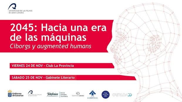 """La ULPGC mira al futuro en las jornadas """"2045: Hacia una era de las máquinas"""" // CanariasCreativa.com"""