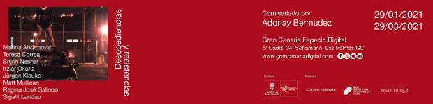 La exposición colectiva «Desobediencias y resistencias» abrirá sus puertas el 29 de enero, como epicentro de una serie de actividades en Gran Canaria Espacio Digital  // CanariasCreativa.com