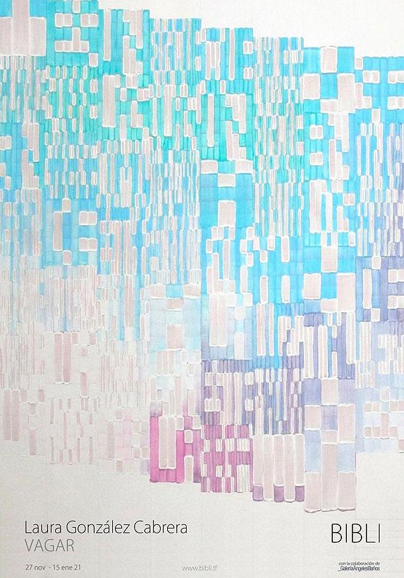 BIBLI inaugura este viernes 27 de noviembre la exposición VAGAR, de la artista Laura González Cabrera. // CanariasCreativa.com