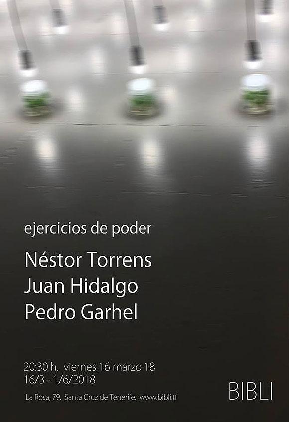Ejercicio de poder: una exposición que reúne obra de Néstor Torrens, Juan Hidalgo y Pedro Garhel. // CanariasCreativa.com