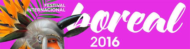 Festival Internacional Boreal 2016: una nueva cita con la cultura y el medioambiente en Los Silos (Tenerife) // CanariasCreativa.com