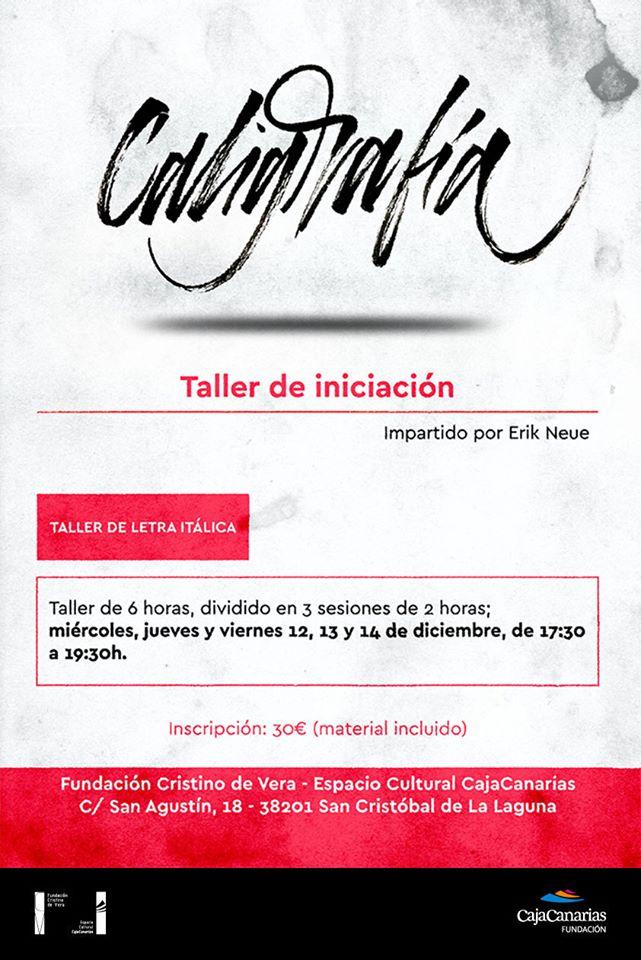 Taller de iniciación a la caligrafía itálica a cargo de Erik Neue en la Fundación Cristino de Vera - Espacio Cultural CajaCanarias // CanariasCreativa.com