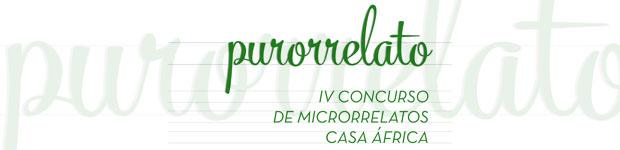 Purorrelato 2016. IV Concurso de microrrelatos de Casa África // CanariasCreativa.com