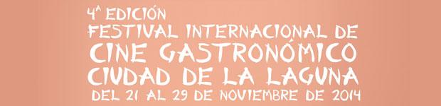 Festival Internacional de Cine Gastronómico de La Laguna (CineEsCena) // CanariasCreativa.com