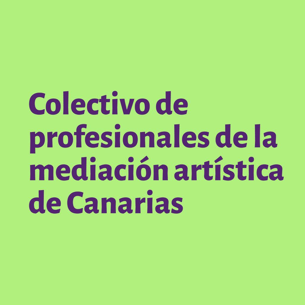Nace el «Colectivo de profesionales de la mediación artística en Canarias» y busca adhesiones // CanariasCreativa.com