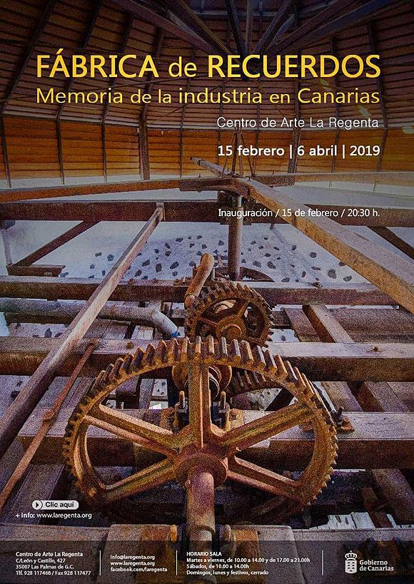 La exposición «Fábrica de recuerdos – Memoria de la industria en Canarias» recupera elementos singulares del patrimonio industrial del Archipiélago, en el Centro de Arte La Regenta // CanariasCreativa.com