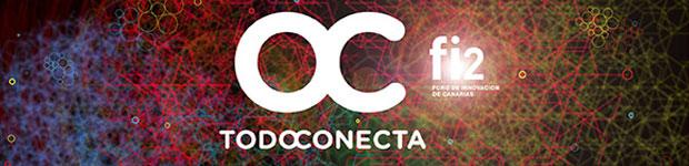 Todo Conecta / fi2 Foro de Innovación de Canarias // CanariasCreativa.com