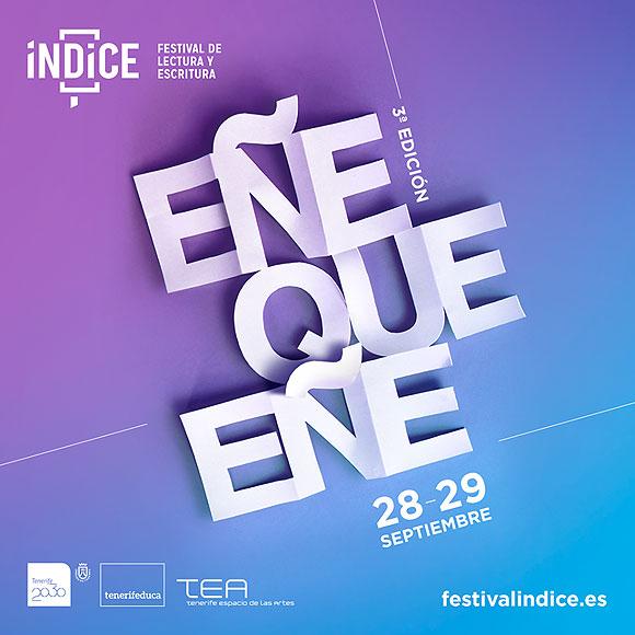 El «Festival Índice» de lectura y escritura regresa los días 28 y 29 de septiembre al TEA en la que será su tercera edición. // CanariasCreativa.com