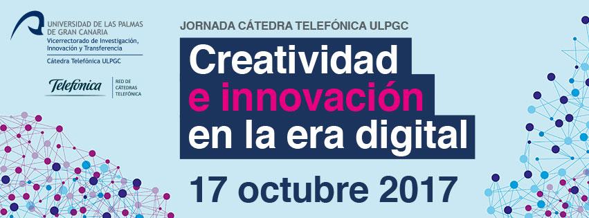 La Cátedra Telefónica de la ULPGC celebra una Jornada de Creatividad e Innovación en la Era Digital // CanariasCreativa.com