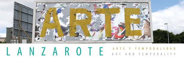 Lanzarote. Arte y Temporalidad // CanariasCreativa.com