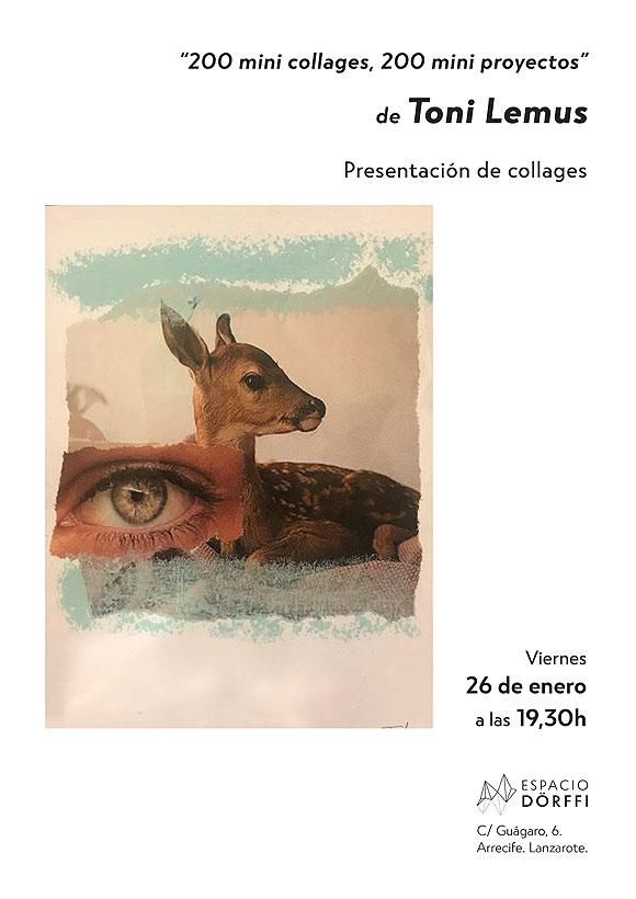 Toni Lemus presenta su última serie de collages en Espacio Dörffi. // CanariasCreativa.com