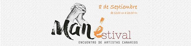 Manéstival, segunda edición del festival multidisciplinar de Fuerteventura, será los días 7 y 8 de septiembre 2018