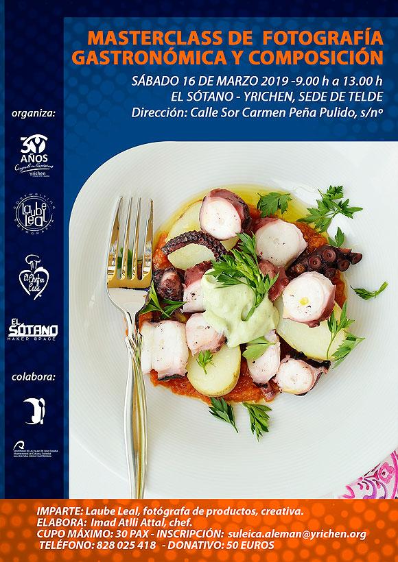 Masterclass de Fotografía Gastronómica y Composición, organizada por Yrichen dentro de las acciones por su 30 aniversario en el espacio El Sótano - makerspace. // CanariasCreativa.com