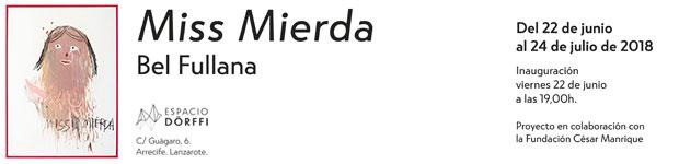 Miss Mierda de Bel Fullana llega a Espacio Dörffi // CanariasCreativa.com