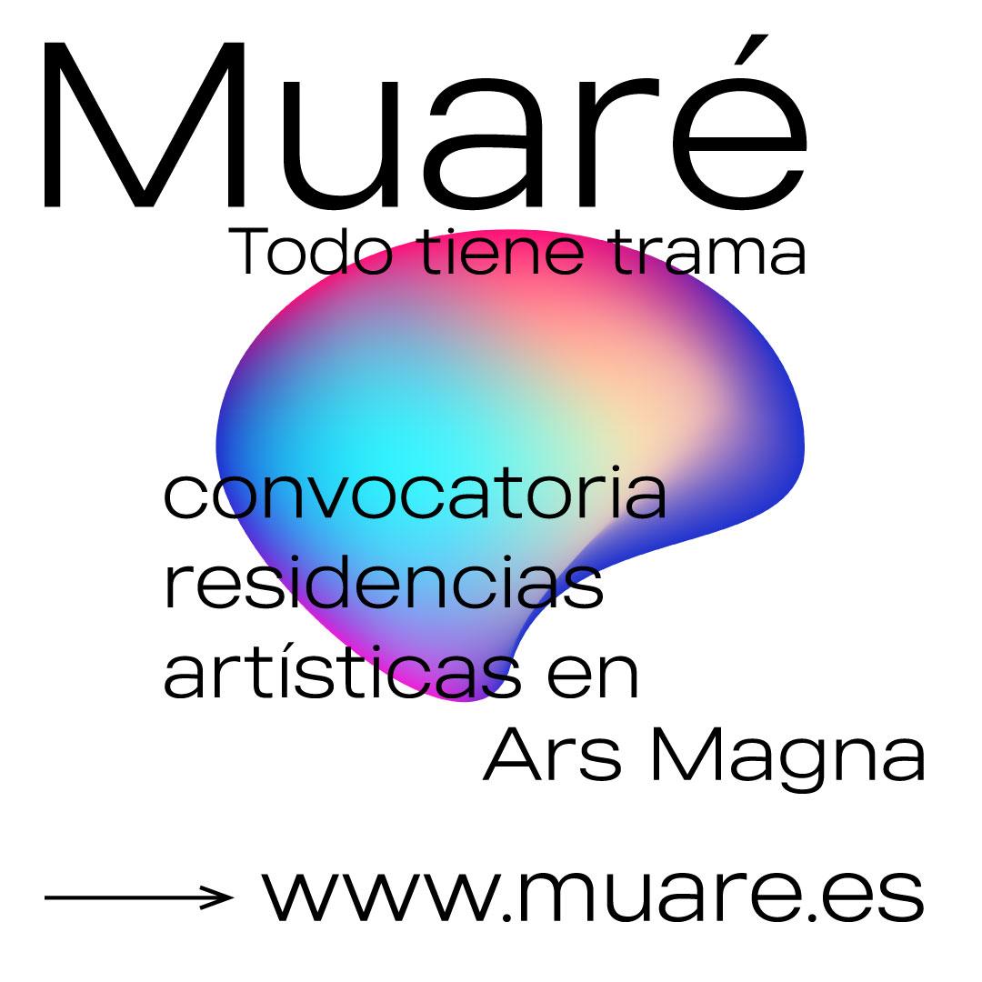 La Asociación Cultural y Artística Ars Magna convoca las residencias artísticas Muaré // CanariasCreativa.com