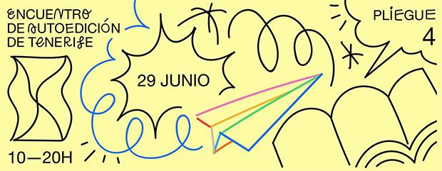 El 29 de junio vuelve PLIEGUE, el Encuentro de Autoedición en Canarias. // CanariasCreativa.com