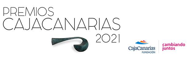 Fundación CajaCanarias convoca sus «Premios CajaCanarias 2021» a distintas disciplinas creativas