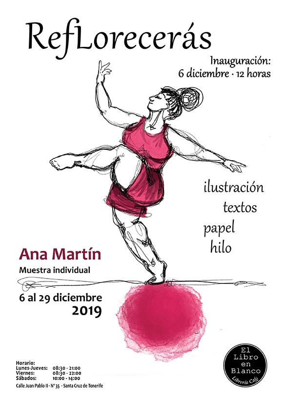 «Reflorecerás«, muestra individual de Ana Martín, se expone en El Libro en Blanco durante el mes de diciembre.