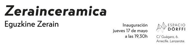 Zerainceramica llega a Espacio Dörffi // CanariasCreativa.com